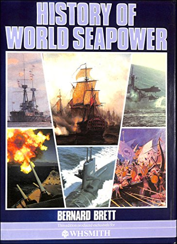 History of World Seapower By Bernard Brett
