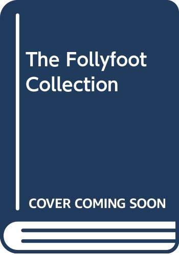 The Follyfoot Collection By Monica Dickens