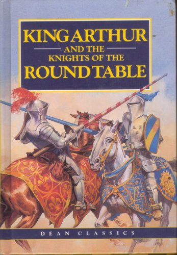 King Arthur and the Knights of the Round Table By Phyllis Briggs