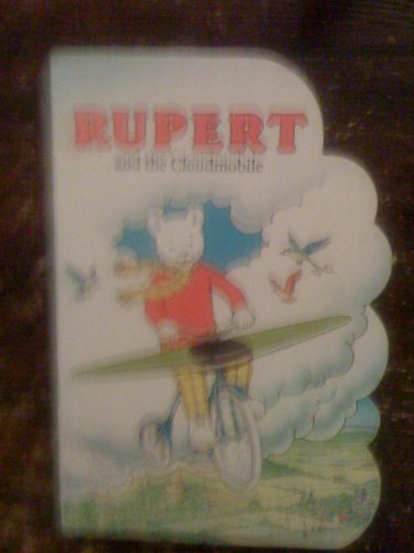 Rupert and the Cloudmobile By No Author Credited