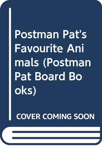 Postman Pat's Favourite Animals By Illustrated by Steve Smallman