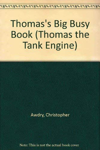 Thomas's Big Busy Book By Christopher Awdry
