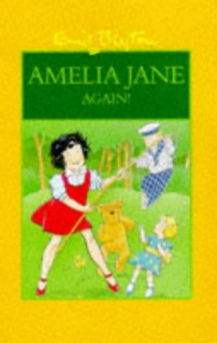 Amelia Jane Again By Enid Blyton