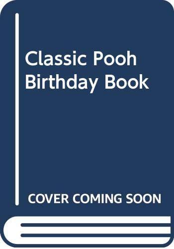 Classic Pooh Birthday Book