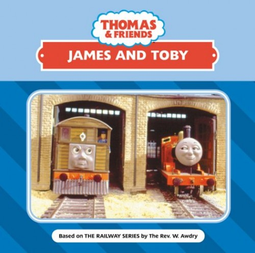James and Toby By Rev. Wilbert Vere Awdry