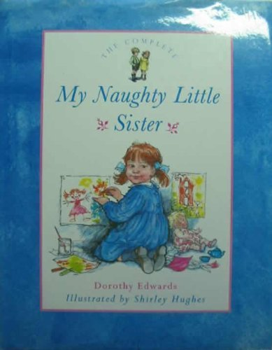 My Naughty Little Sister By Dorothy Edwards
