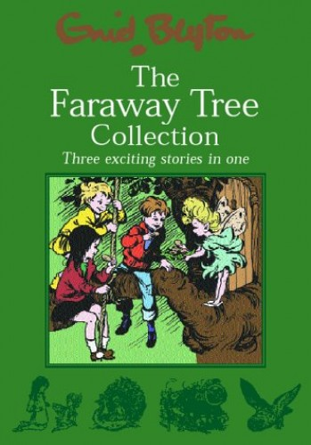 The Faraway Tree Collection by Enid Blyton