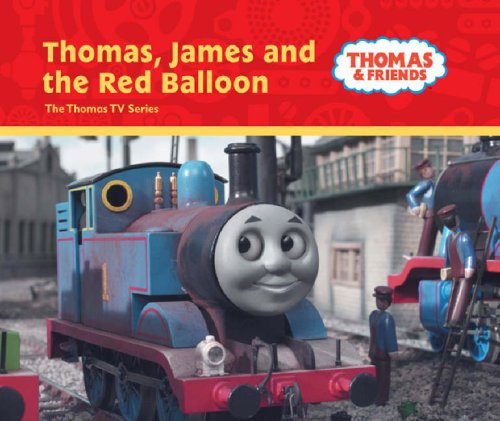 Thomas, James and the Red Balloon (Thomas & Friends) By Rev. Wilbert Vere Awdry