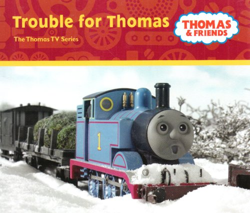 Trouble for Thomas By Rev. Wilbert Vere Awdry