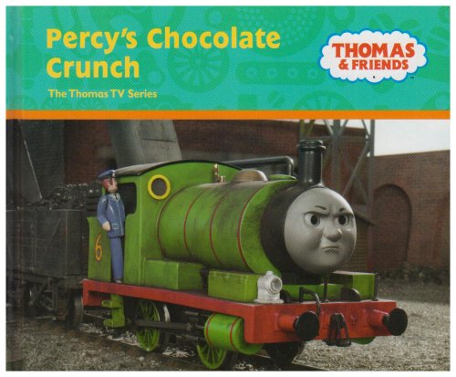 Percy's Chocolate Crunch By Rev. Wilbert Vere Awdry