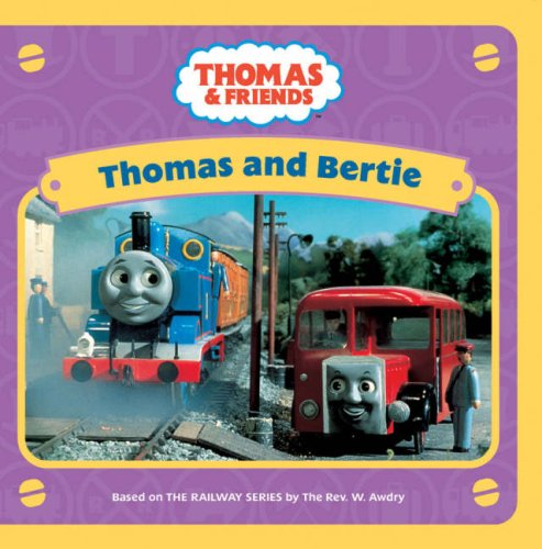 Thomas and Bertie (Thomas & Friends) by Unknown Author