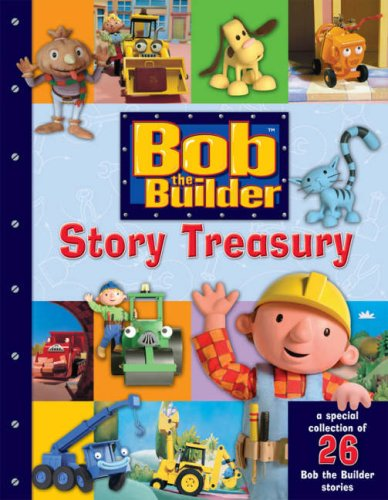 Bob the Builder Story Treasury By Unknown