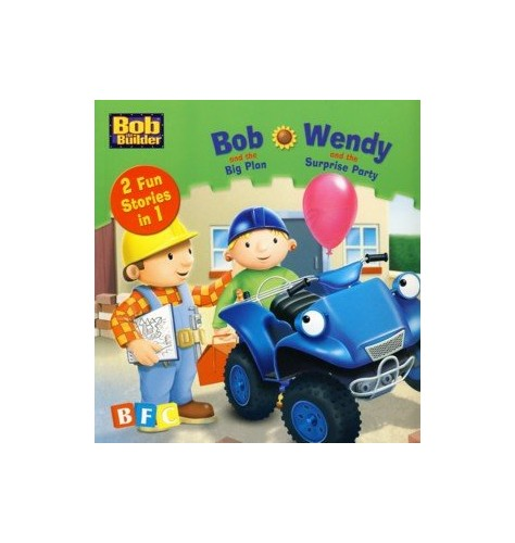 Bob and the Big Plan / Wendy and the Surprise Party (Bob the Builder 2 in 1)