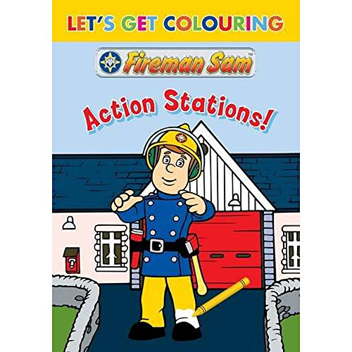 Let's Get Colouring Fireman Sam Action Stations By Dean