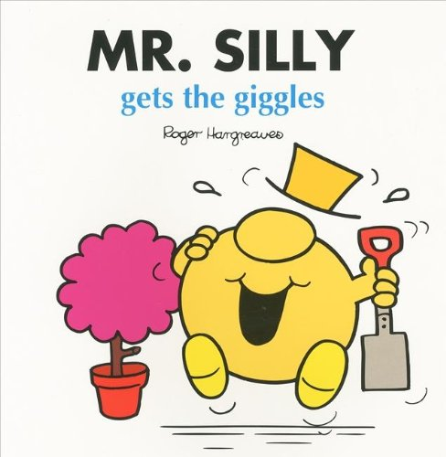 Mr Silly Gets the Giggles By Hargreaves R.