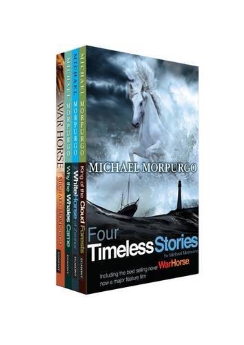 Morpurgo's Four Timeless Stories By Michael Morpurgo