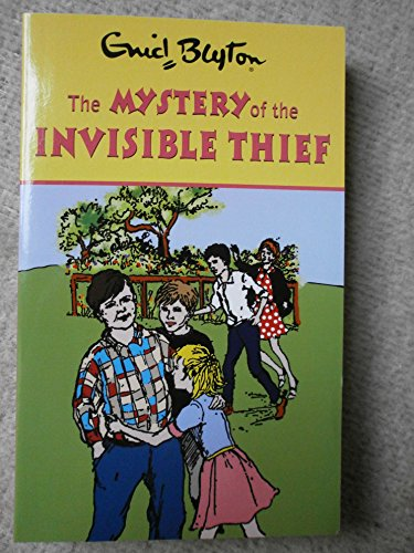 Enid Blyton The Mystery of the Invisible Thief By Enid Blyton