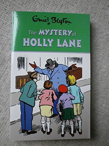 Enid Blyton The Mystery of Holly Lane By Enid Blyton