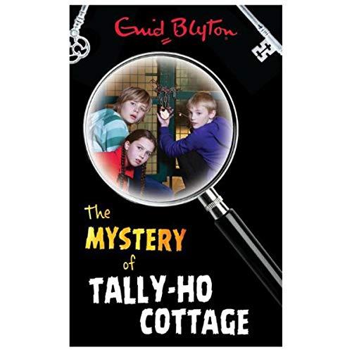 Enid Blyton The Mystery of Tally-Ho Cottage By Enid Blyton