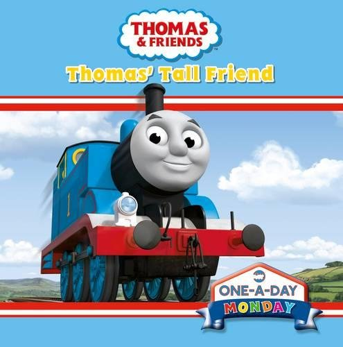 Monday: Thomas' Tall Friend By No Author