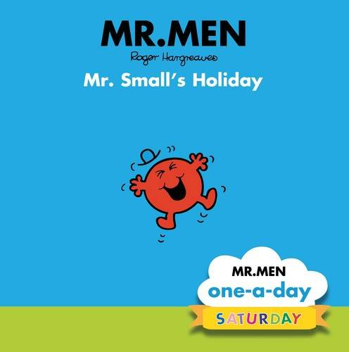 Saturday: Mr. Small's Holiday By No Author
