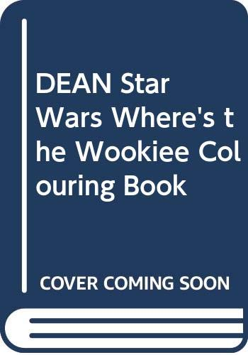DEAN Star Wars Where's the Wookiee Colouring Book By Egmont Publishing UK