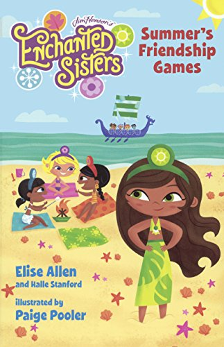 Summer's Friendship Games By Elise Allen