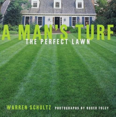 A Man's Turf By Warren Schultz