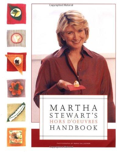 Martha Stewart's Hors d'Oeuvres Handbook By Dana Gallagher