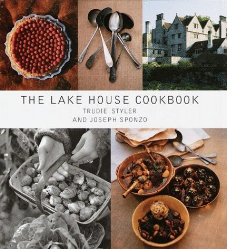 The Lake House Cookbook By Trudie Styler