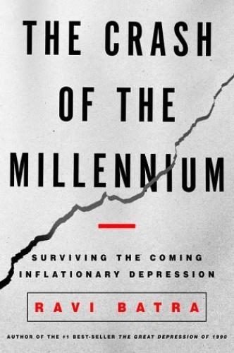 Crash of the Millennium By Raveendra Batra