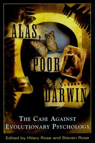 Alas, Poor Darwin By Hilary Rose