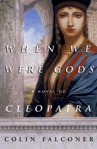 When We Were Gods By Colin Falconer