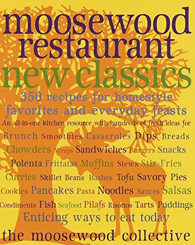 Moosewood New Classics By Moosewood Collective