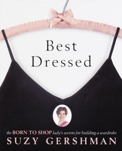 Best Dressed By Suzy Gershman