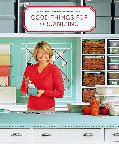 Good Things for Organizing (Good Things with Martha Stewart Living) By Martha Stewart Living Magazine
