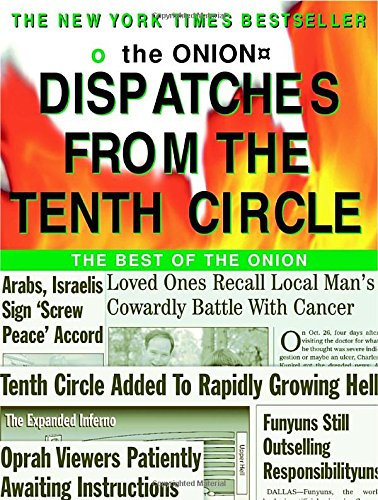 Dispatches-from-the-Tenth-Circle-B-by-Siegel-Robert-0609808346-The-Cheap-Fast