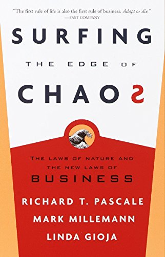 Surfing the Edge of Chaos By Richard Pascale