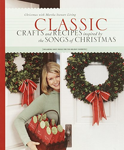 Classic Crafts And Recipes By Martha Stewart