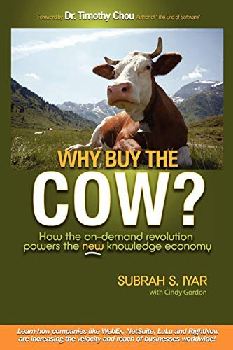 Why Buy the Cow by Subrah S. Iyar