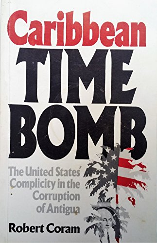 Caribbean Time Bomb By Robert Coram
