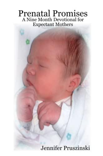Prenatal Promises By Jennifer Pruszinski
