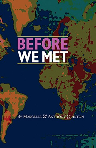 Before We Met By Marcelle And Anthony Quinton. QUINTON