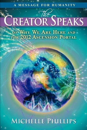 The Creator Speaks By Michelle Phillips