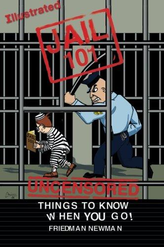 Jail 101 By Chris Kelsey