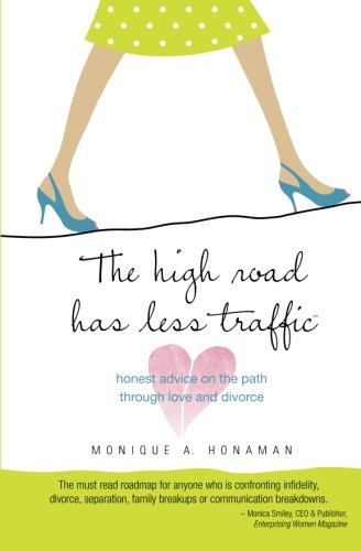 The High Road Has Less Traffic By Monique A Honaman