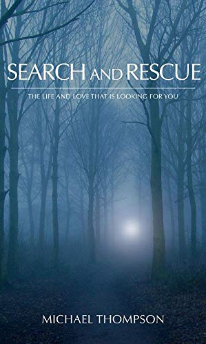 Search and Rescue By Michael Thompson, PH D (University of Durham UK)