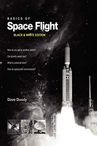 Basics of Space Flight Black & White Edition By Dave Doody