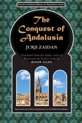 The Conquest of Andalusia By Jurji Zaidan