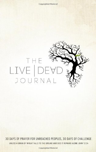 The Live Dead Journal By Dick Brogden